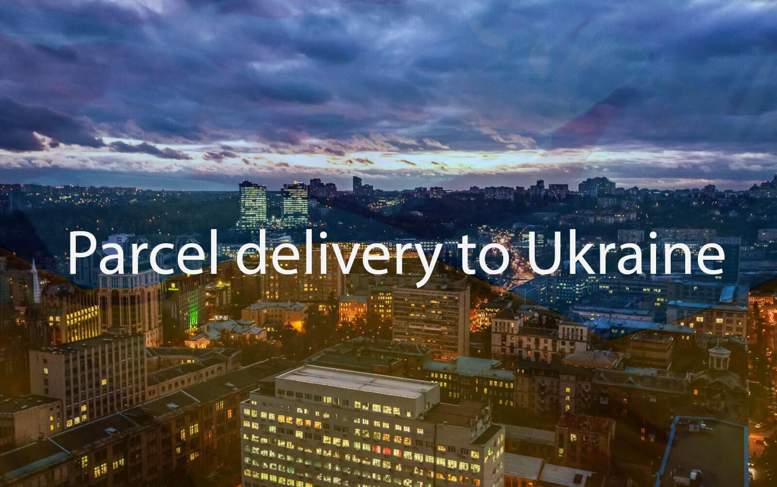 Cheap Parcel delivery to Ukraine